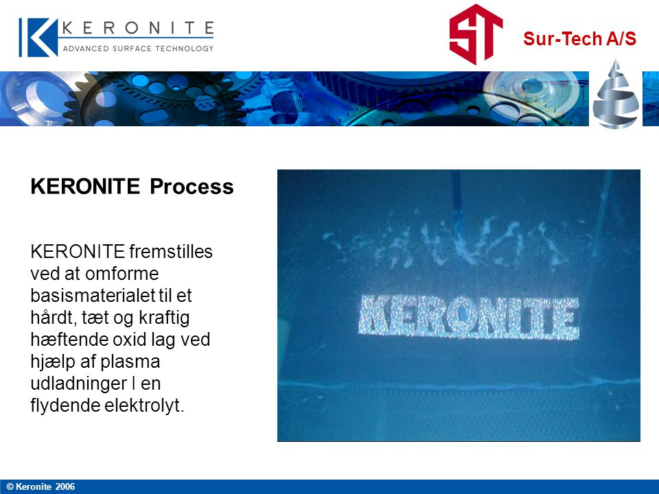 KERONITE Process