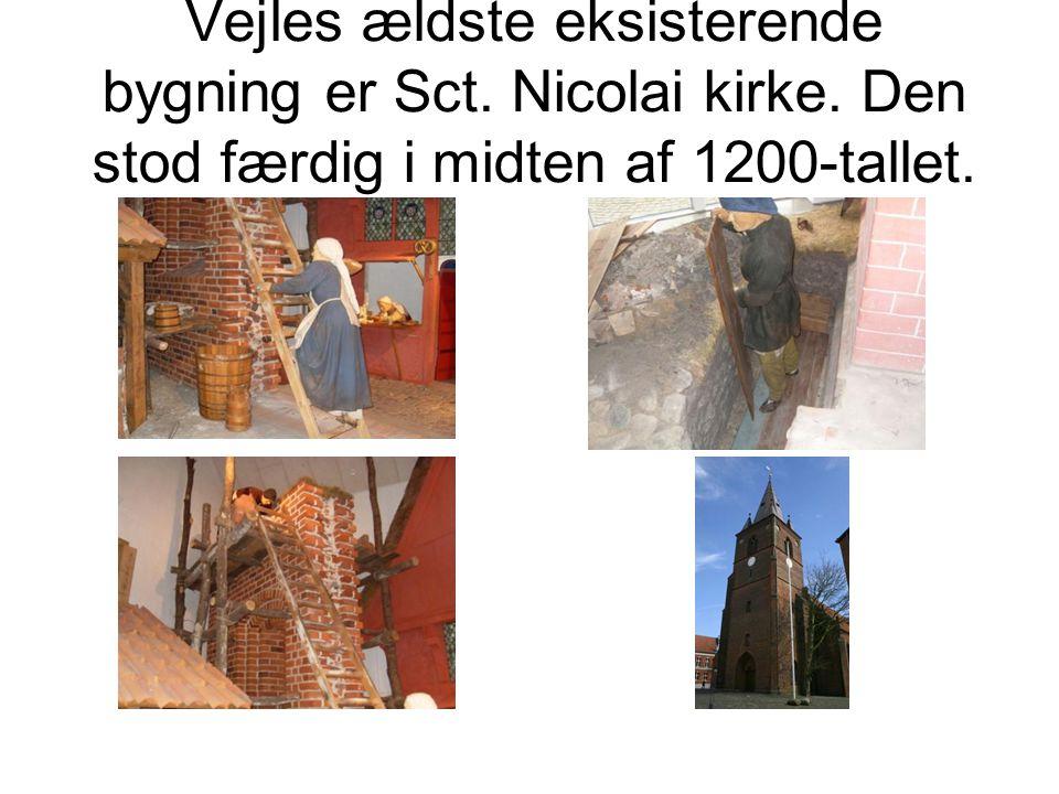 Vejles ældste eksisterende bygning er Sct. Nicolai kirke