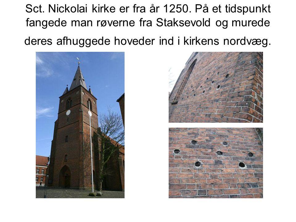 Sct. Nickolai kirke er fra år 1250