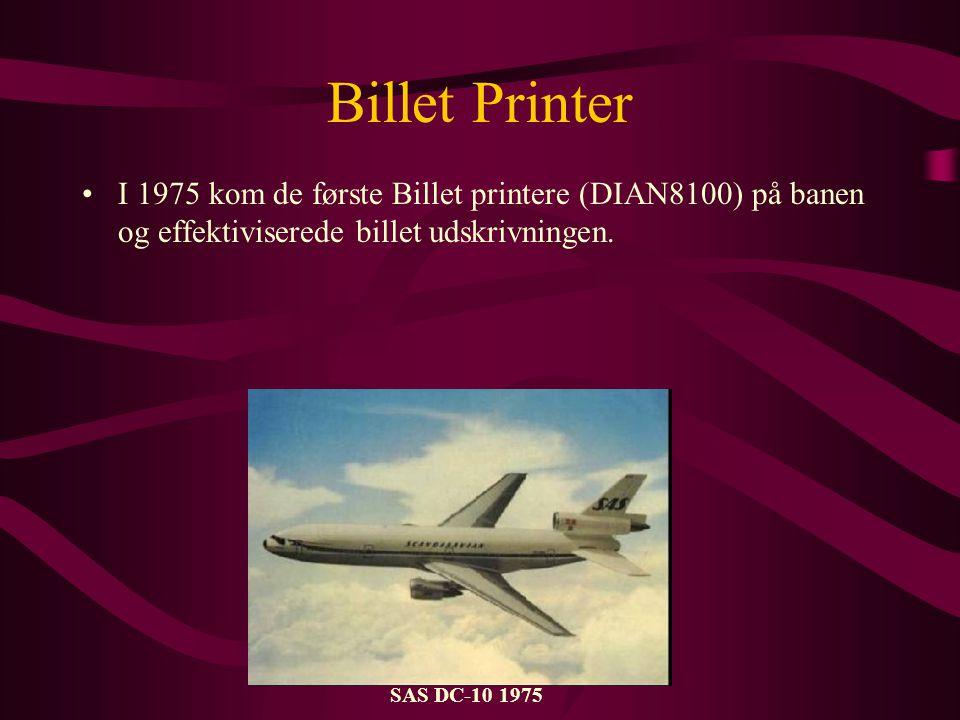 Billet Printer I 1975 kom de første Billet printere (DIAN8100) på banen og effektiviserede billet udskrivningen.
