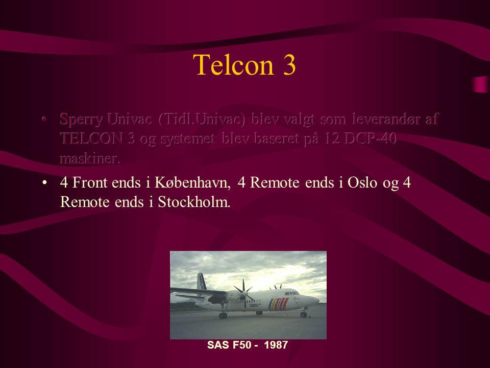 Telcon 3 Sperry Univac (Tidl.Univac) blev valgt som leverandør af TELCON 3 og systemet blev baseret på 12 DCP-40 maskiner.