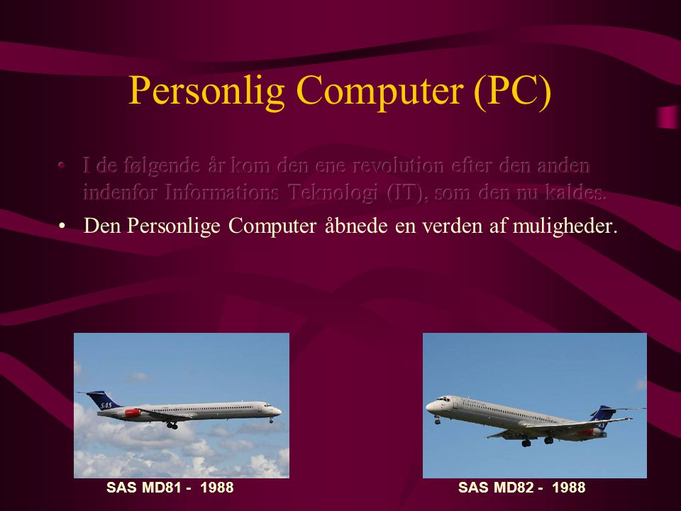 Personlig Computer (PC)