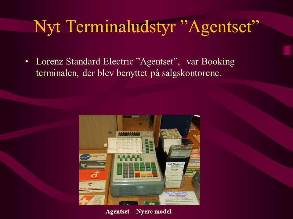 Nyt Terminaludstyr Agentset