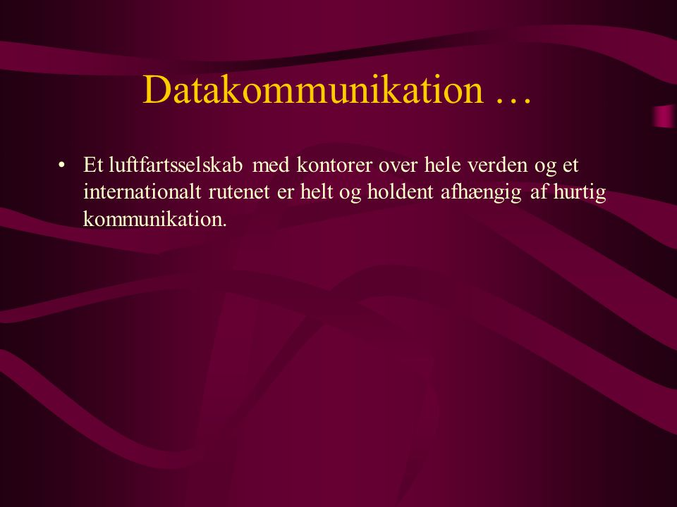 Datakommunikation …