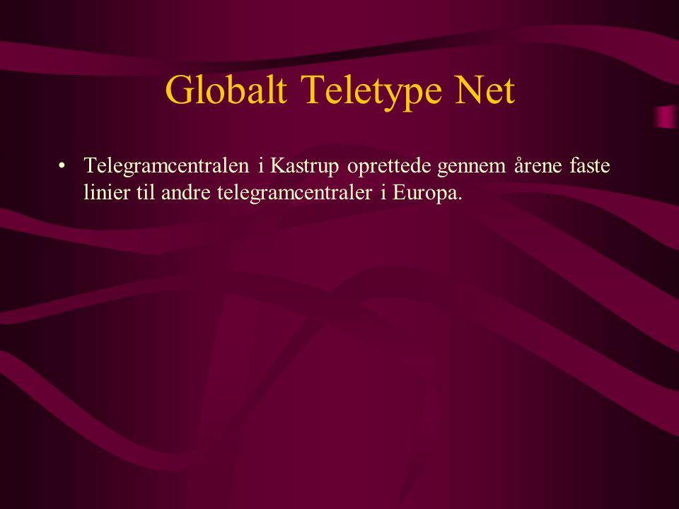 Globalt Teletype Net Telegramcentralen i Kastrup oprettede gennem årene faste linier til andre telegramcentraler i Europa.