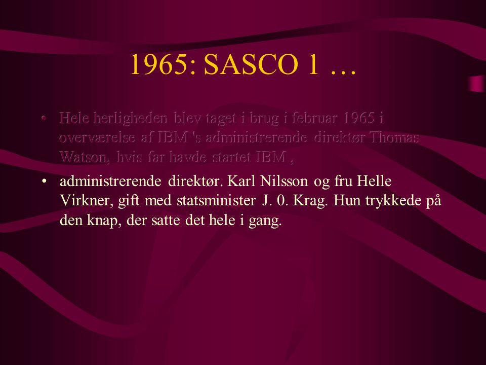 1965: SASCO 1 …