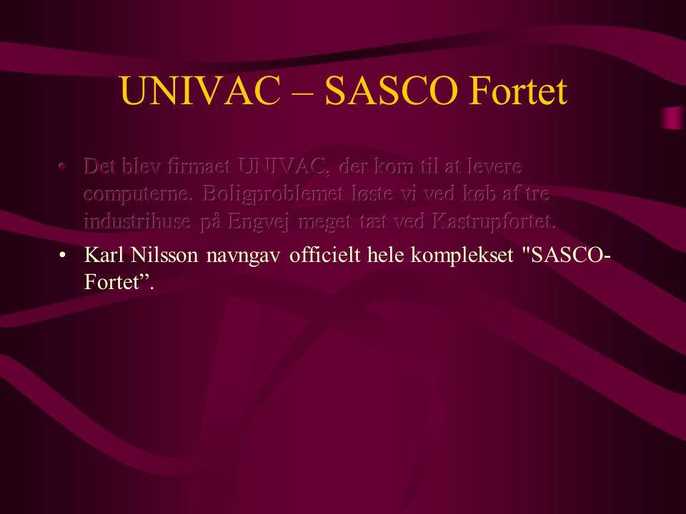 UNIVAC – SASCO Fortet