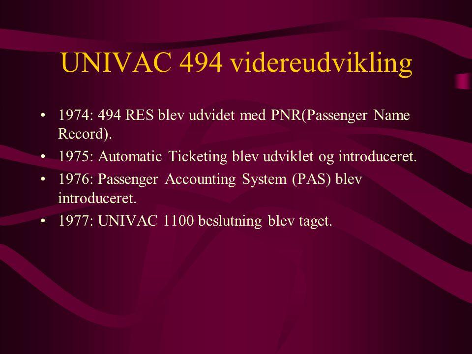 UNIVAC 494 videreudvikling