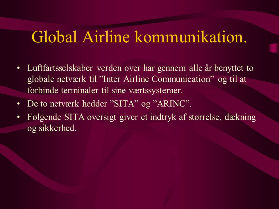 Global Airline kommunikation.