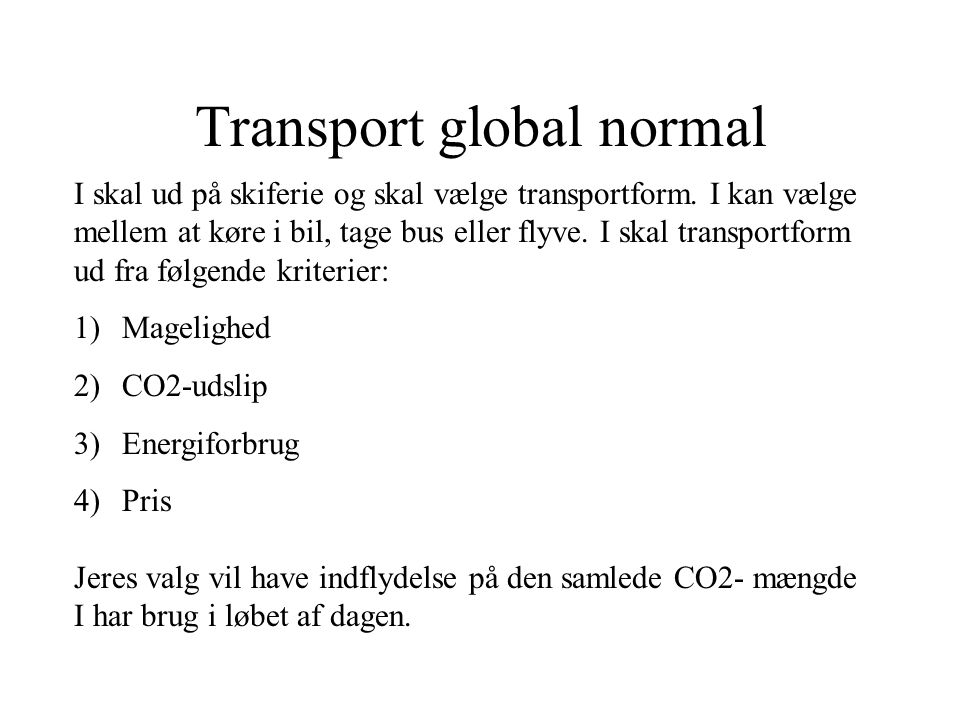 Transport global normal