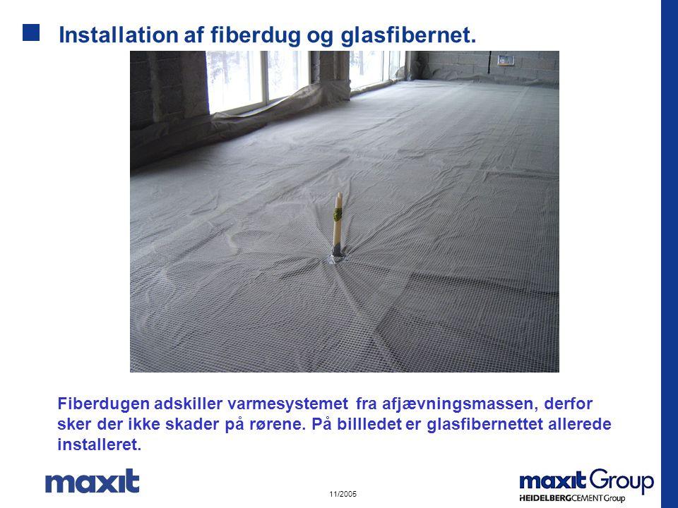 Installation af fiberdug og glasfibernet.
