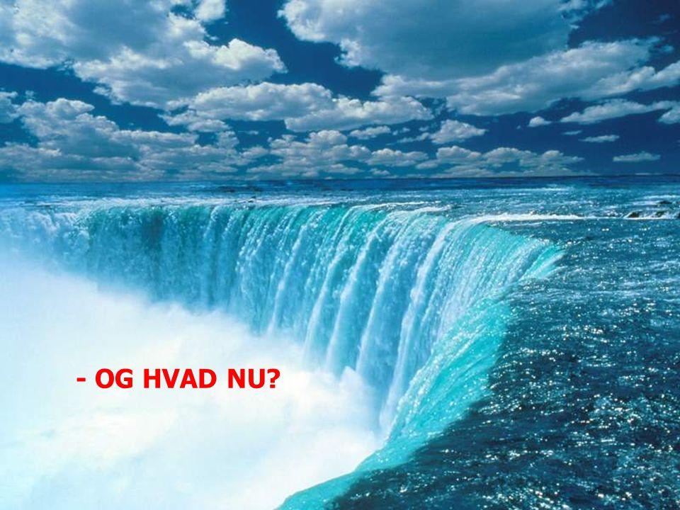 - OG HVAD NU