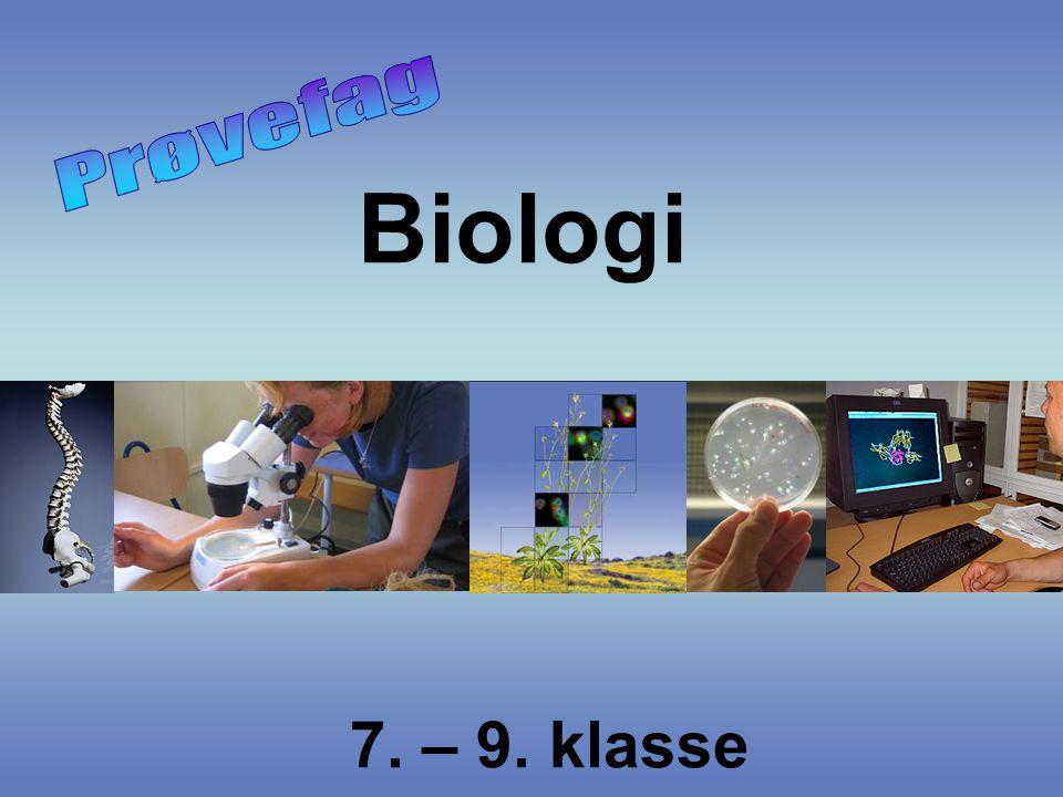 Prøvefag Biologi 7. – 9. klasse