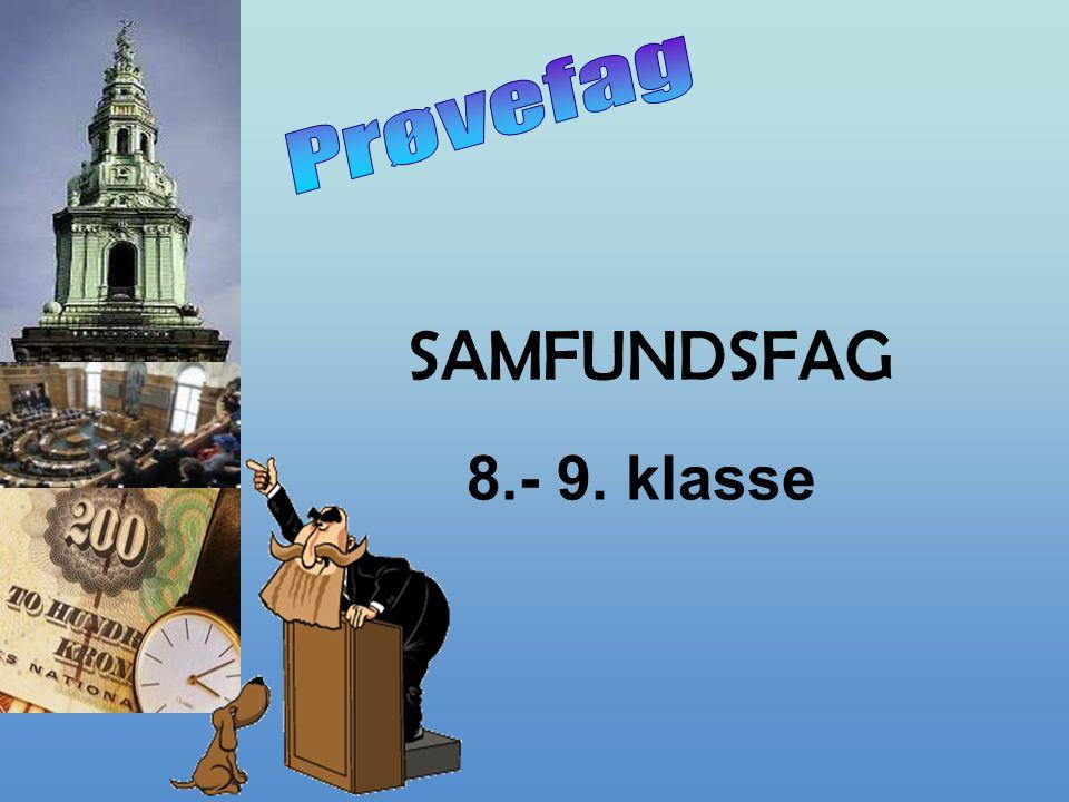 Prøvefag SAMFUNDSFAG 8.- 9. klasse