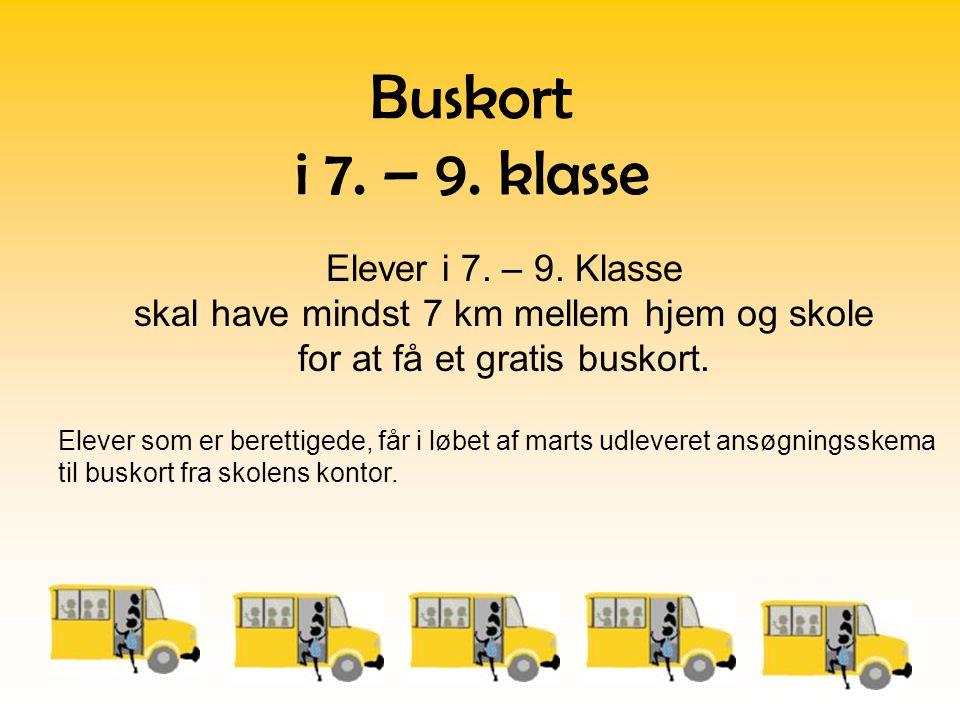 Buskort i 7. – 9. klasse Elever i 7. – 9. Klasse