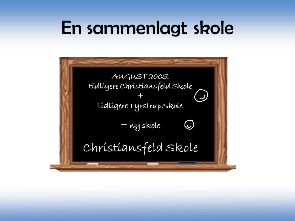 tidligere Christiansfeld Skole tidligere Tyrstrup Skole