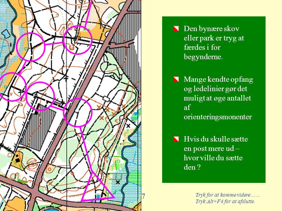 Den bynære skov eller park er tryg at færdes i for begynderne.