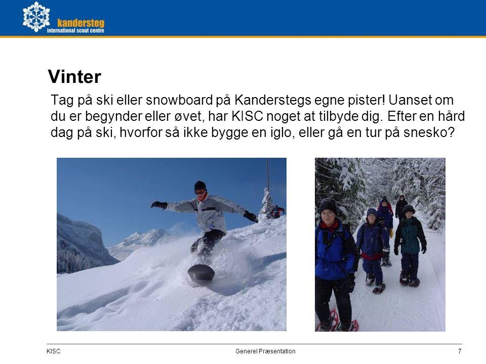 Året rundt Besøg KISC på hvilken som helst tid af året og tag fordel i de alper som Schweiz kan tilbyde.