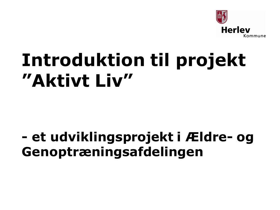 Introduktion til projekt Aktivt Liv
