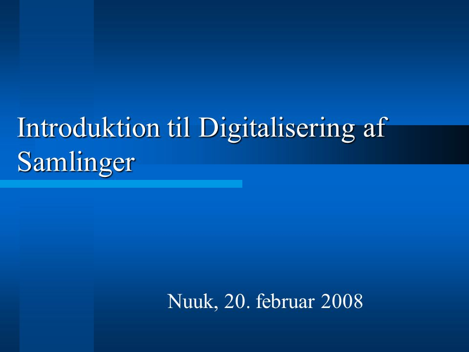 Introduktion til Digitalisering af Samlinger