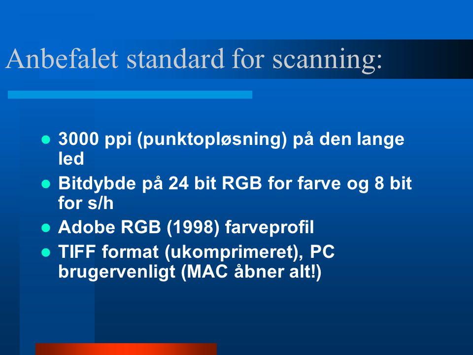 Anbefalet standard for scanning: