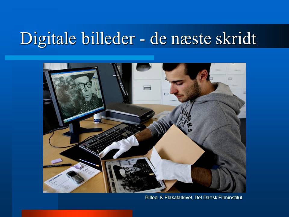 Digitale billeder - de næste skridt