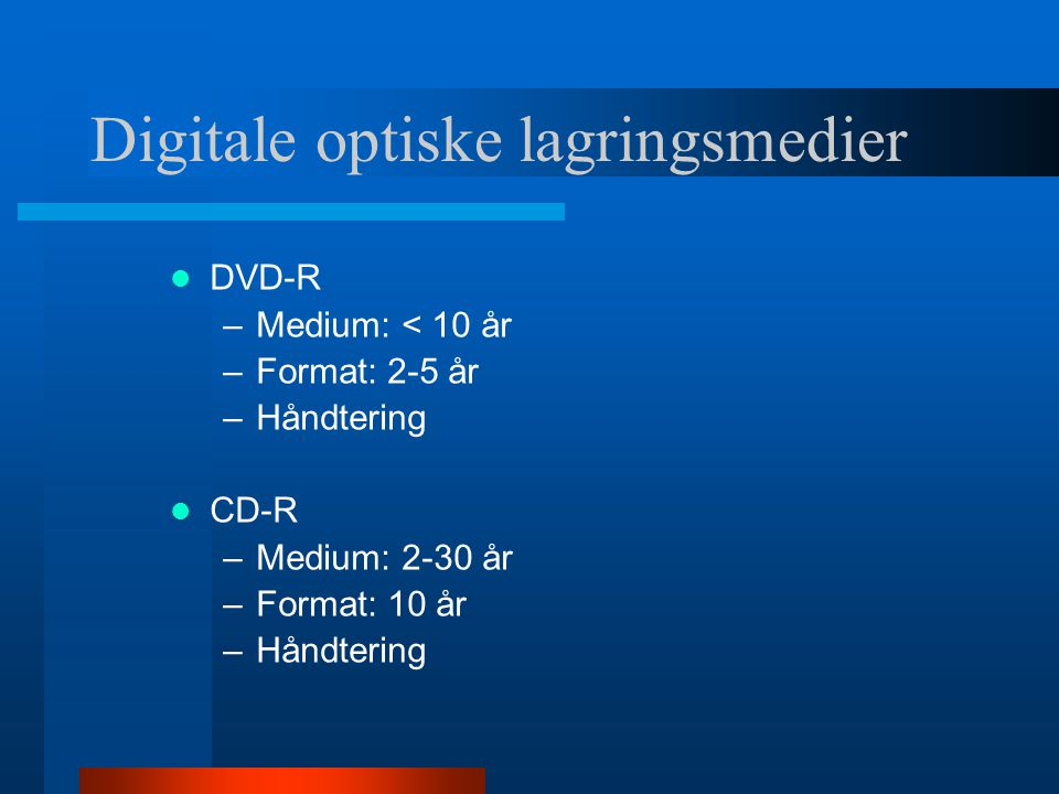 Digitale optiske lagringsmedier