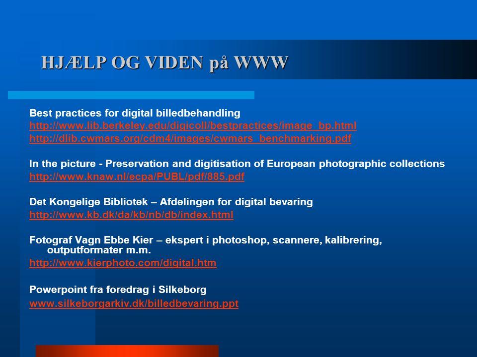 HJÆLP OG VIDEN på WWW Best practices for digital billedbehandling