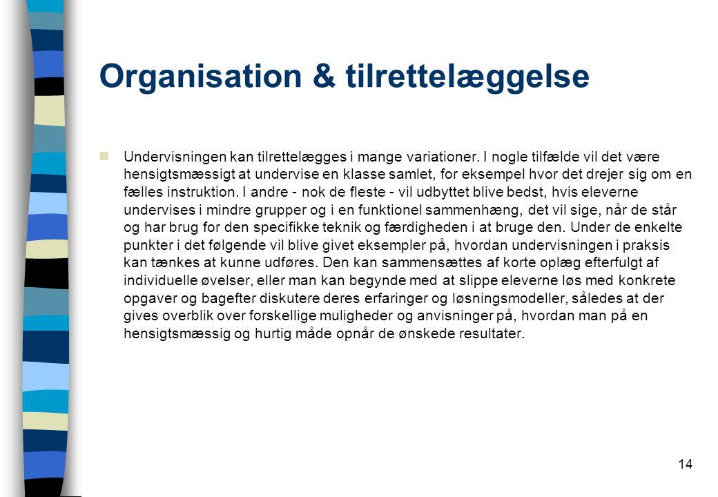 Organisation & tilrettelæggelse