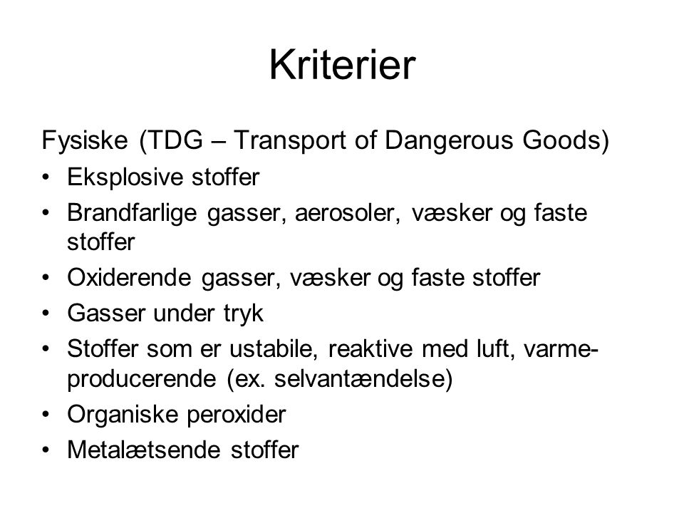 Kriterier Fysiske (TDG – Transport of Dangerous Goods)