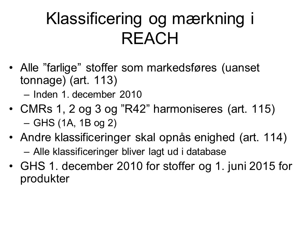 Klassificering og mærkning i REACH