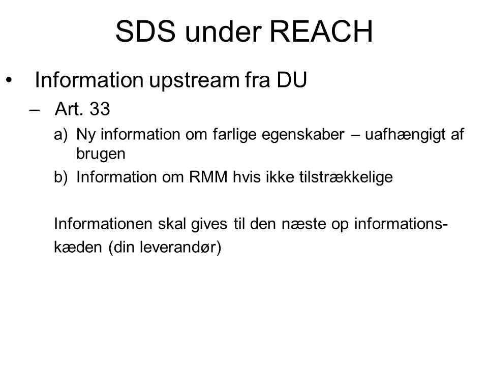 SDS under REACH Information upstream fra DU Art. 33