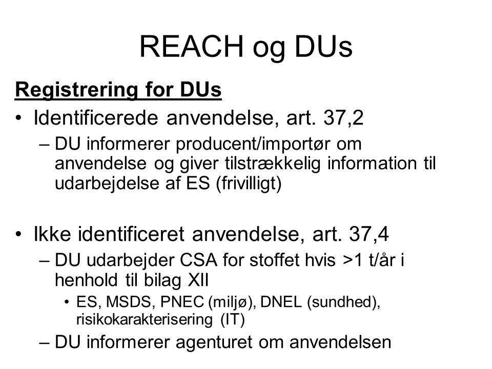 REACH og DUs Registrering for DUs Identificerede anvendelse, art. 37,2