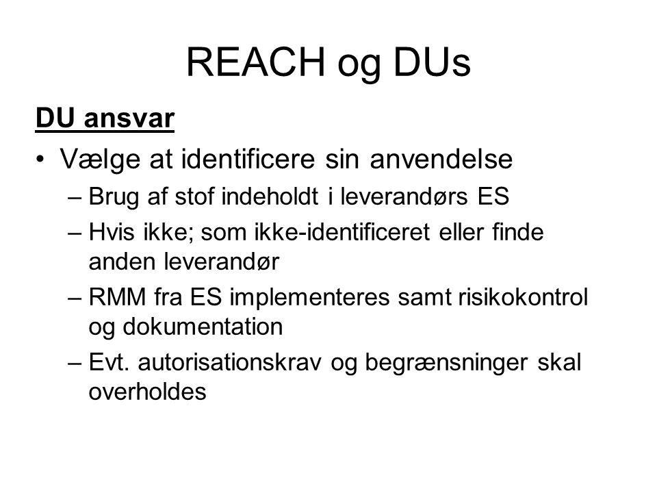 REACH og DUs DU ansvar Vælge at identificere sin anvendelse