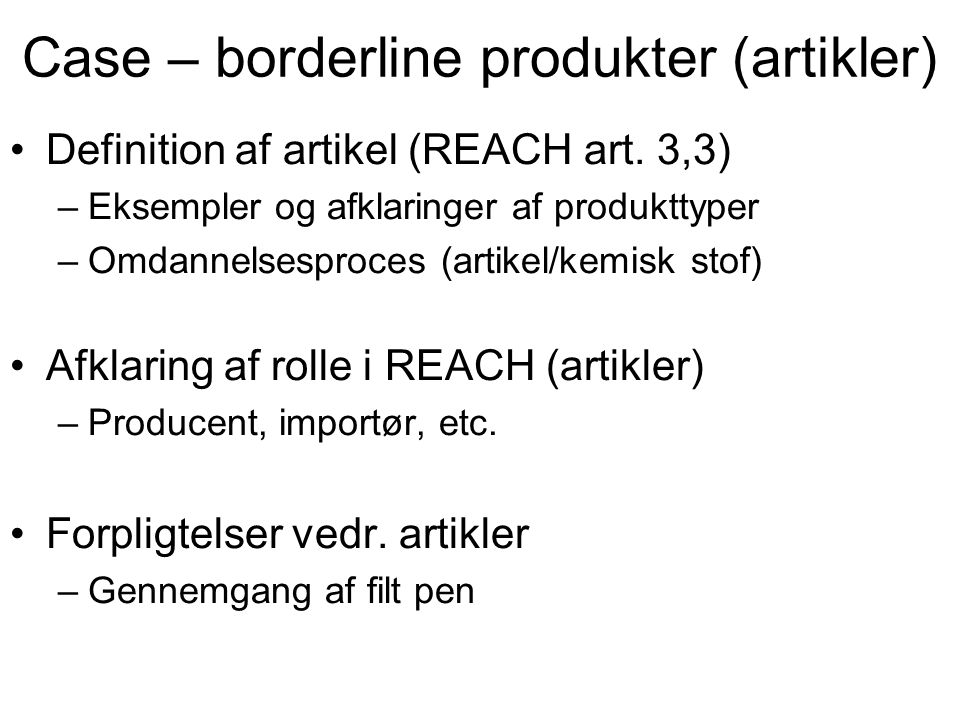 Case – borderline produkter (artikler)