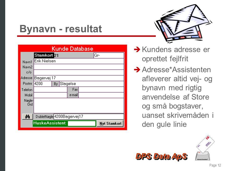 Bynavn - resultat Kundens adresse er oprettet fejlfrit