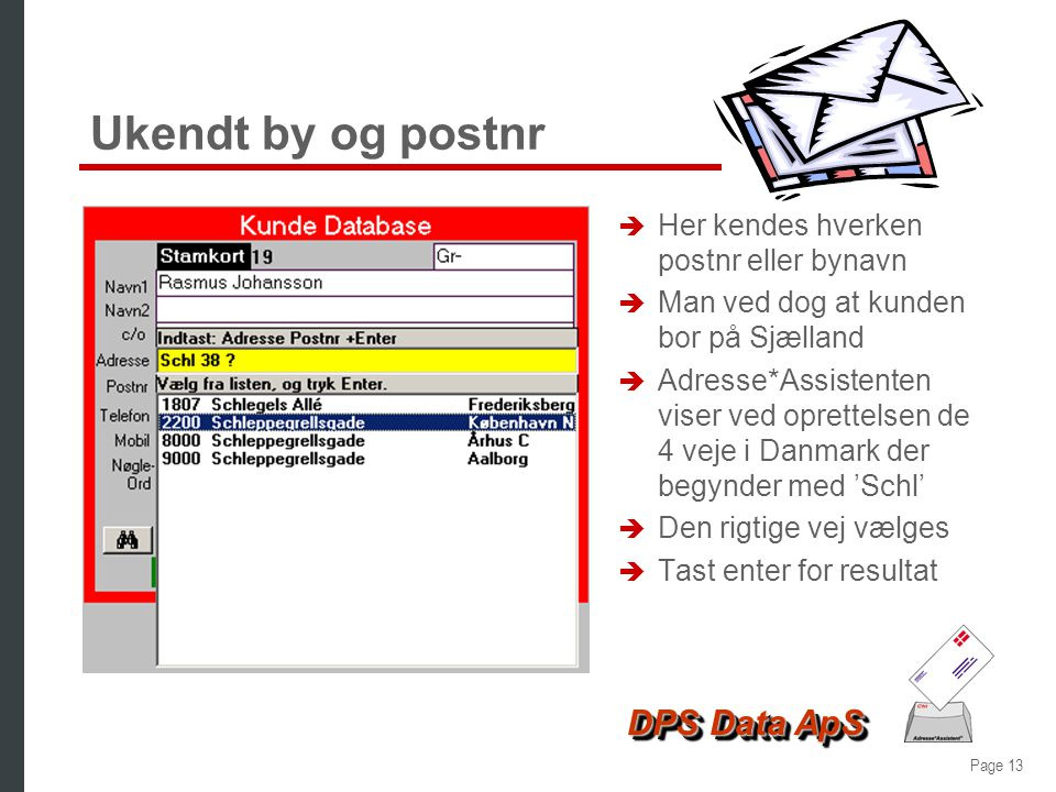 Ukendt by og postnr Her kendes hverken postnr eller bynavn