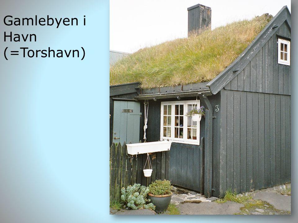 Gamlebyen i Havn (=Torshavn)