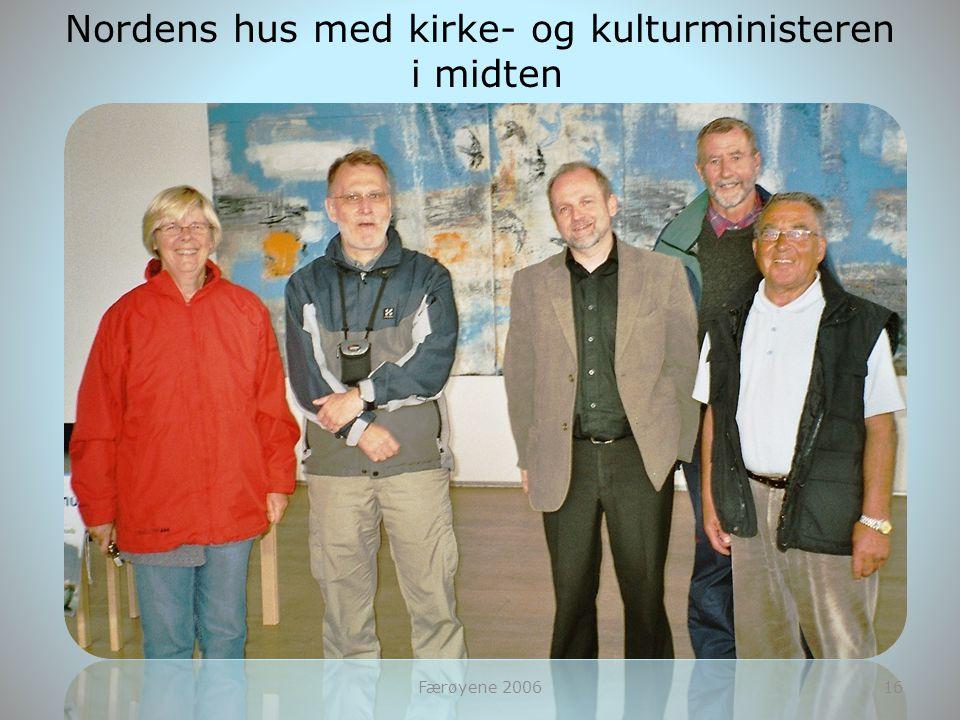 Nordens hus med kirke- og kulturministeren