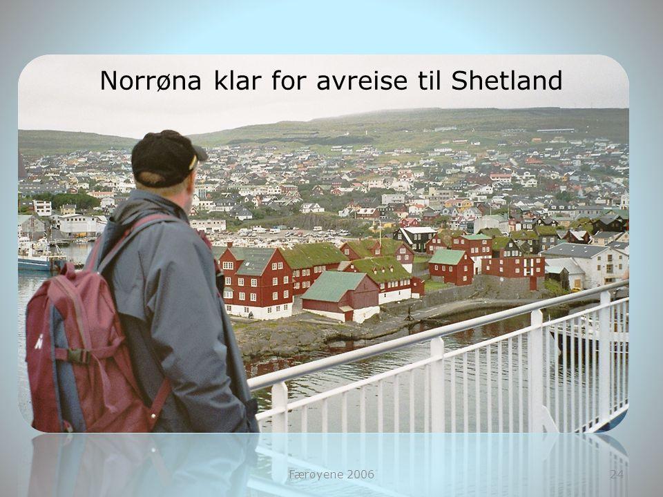 Norrøna klar for avreise til Shetland