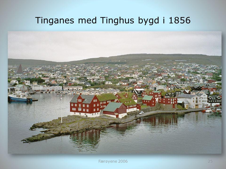 Tinganes med Tinghus bygd i 1856