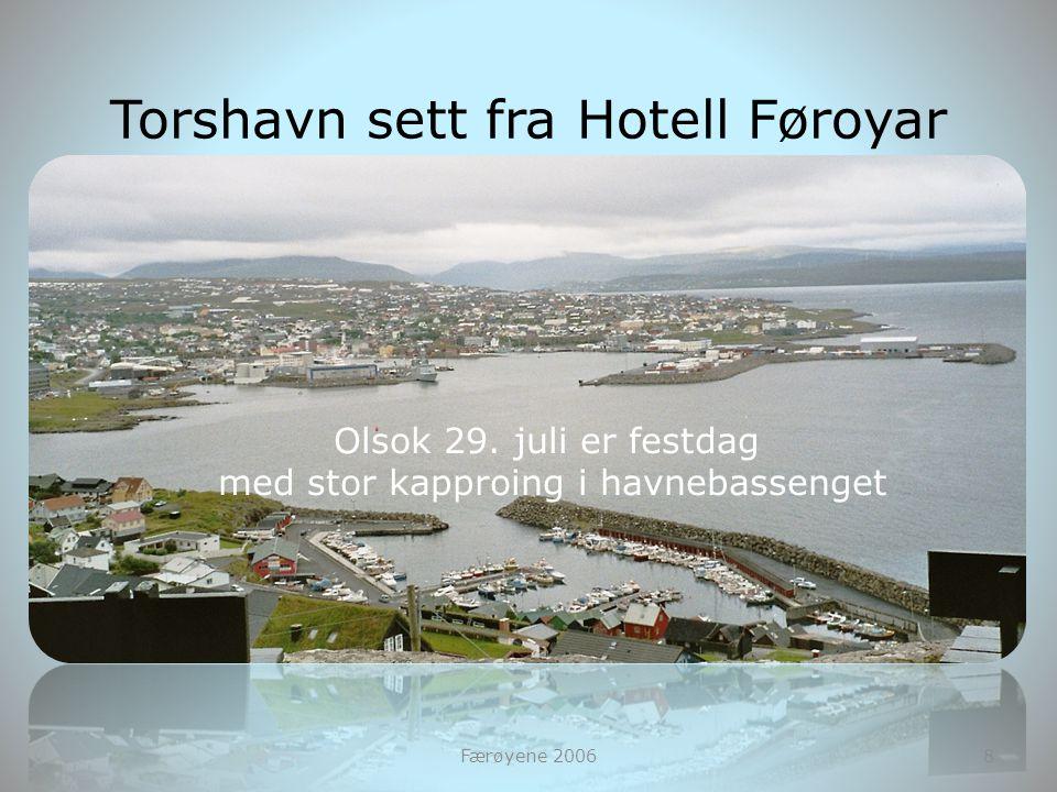 Torshavn sett fra Hotell Føroyar
