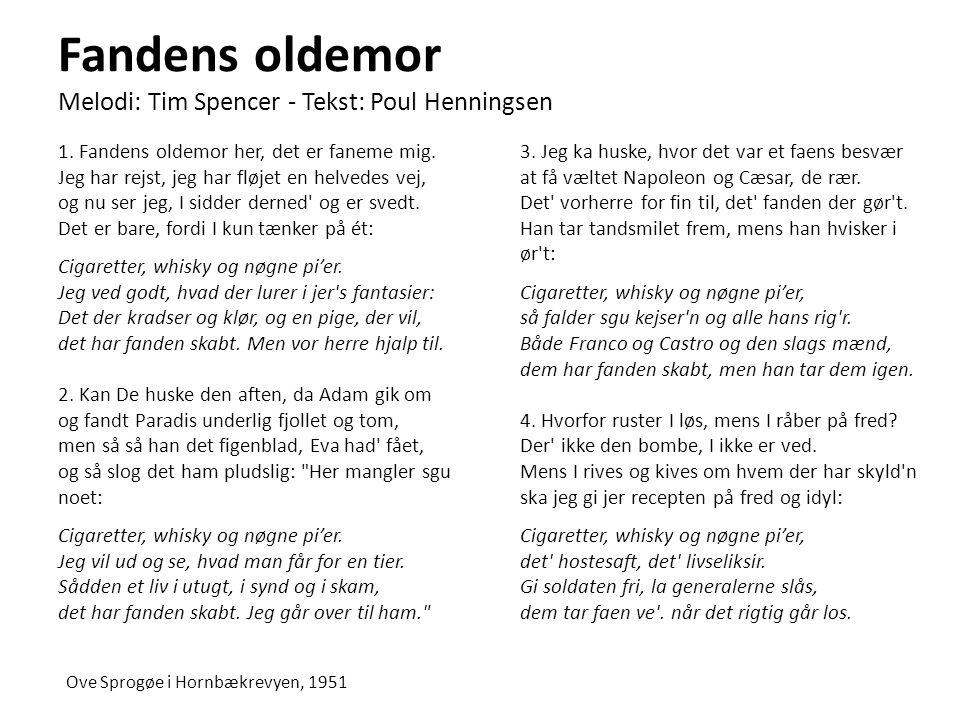 Fandens oldemor Melodi: Tim Spencer - Tekst: Poul Henningsen