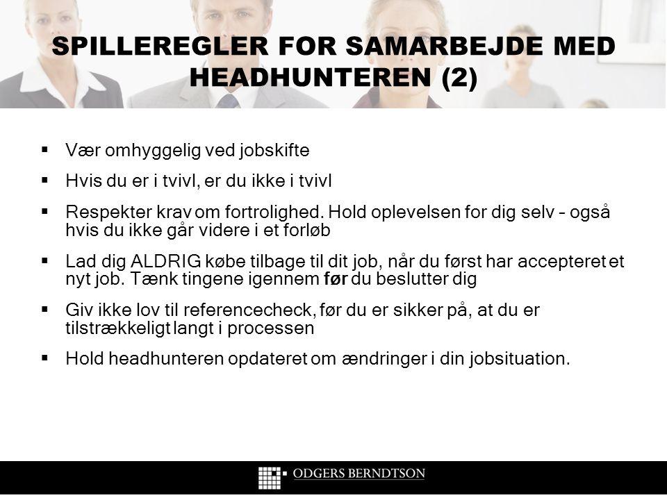 SPILLEREGLER FOR SAMARBEJDE MED HEADHUNTEREN (2)
