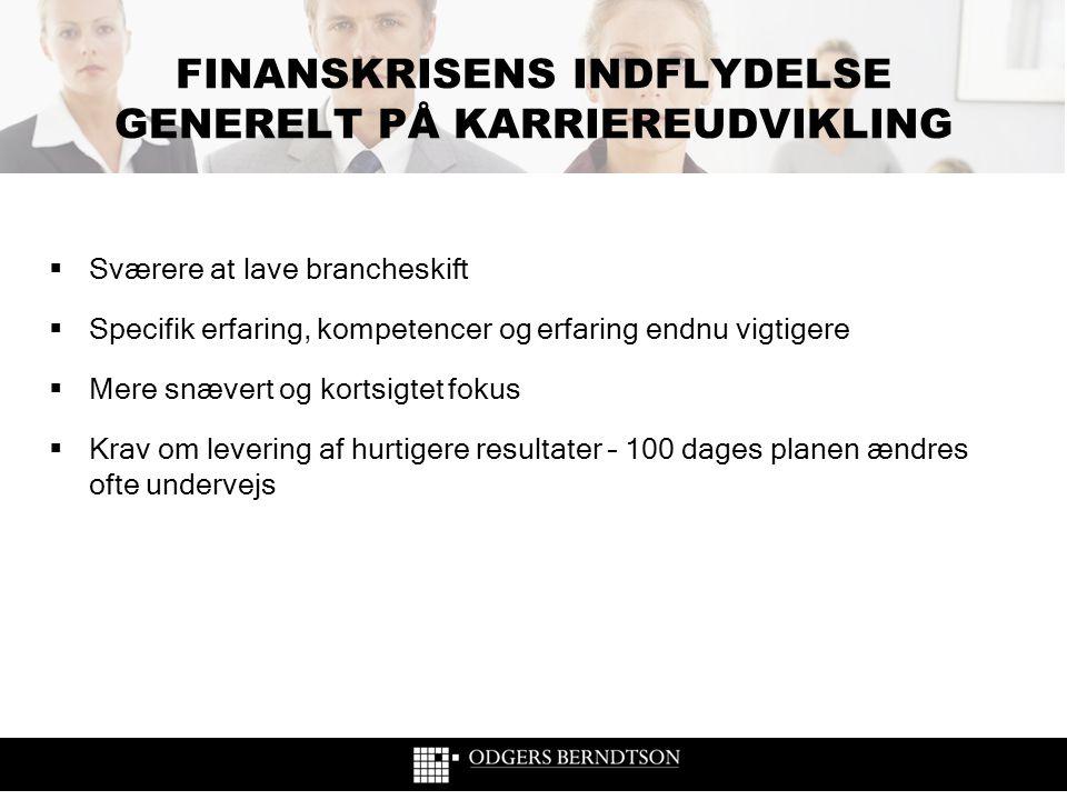 FINANSKRISENS INDFLYDELSE GENERELT PÅ KARRIEREUDVIKLING