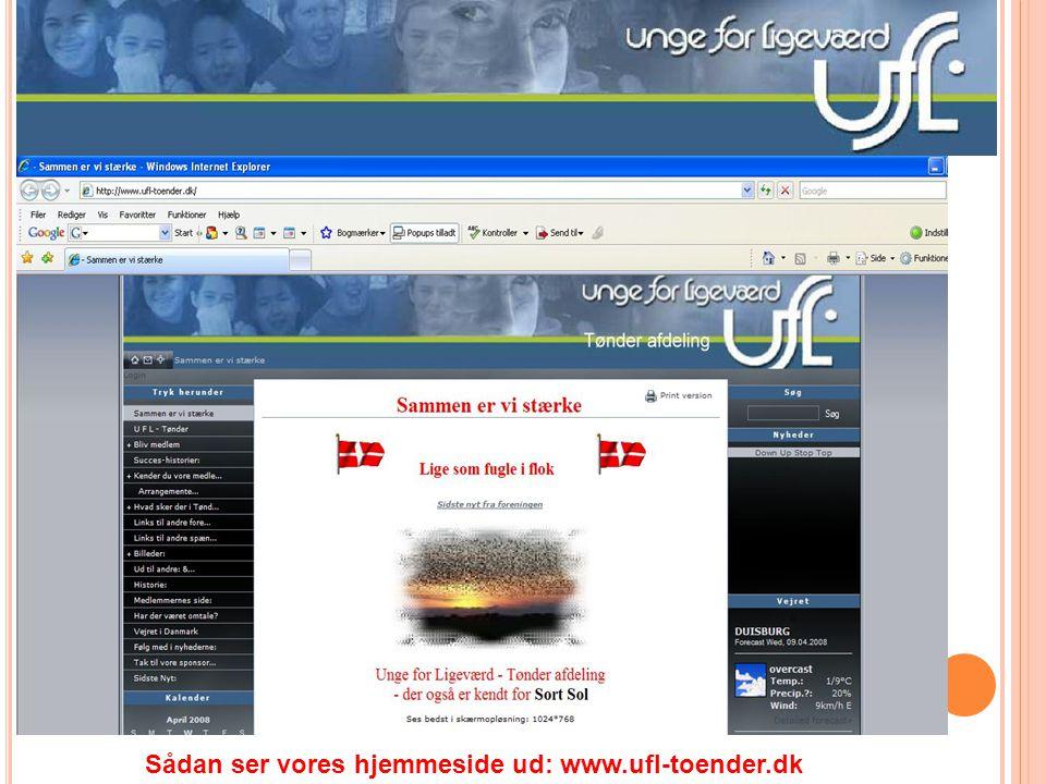 Sådan ser vores hjemmeside ud: www.ufl-toender.dk