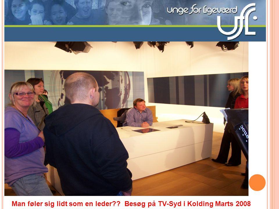 Man føler sig lidt som en leder Besøg på TV-Syd i Kolding Marts 2008