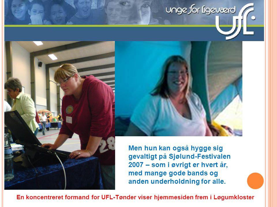 Men hun kan også hygge sig gevaltigt på Sjølund-Festivalen