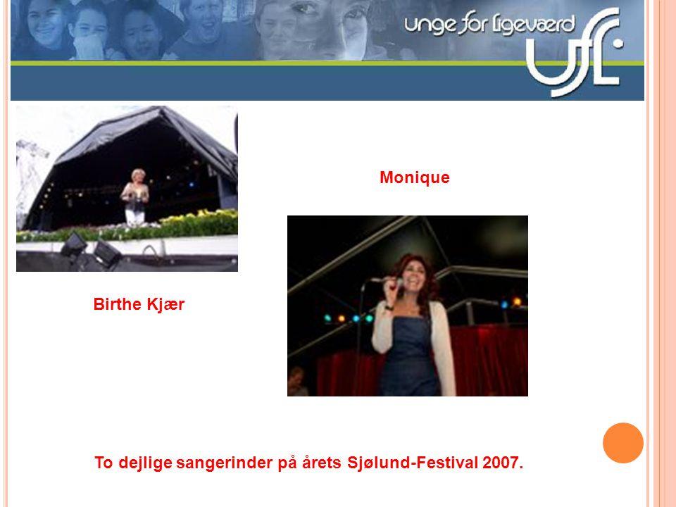 Monique Birthe Kjær To dejlige sangerinder på årets Sjølund-Festival 2007.