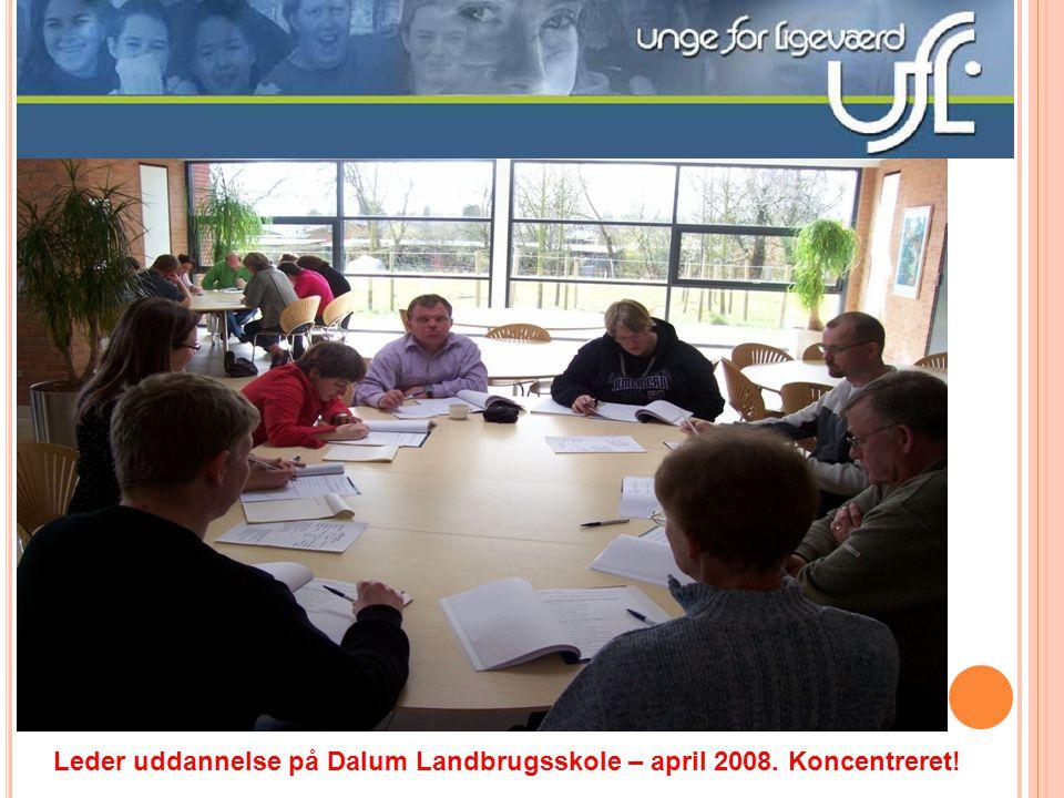 Leder uddannelse på Dalum Landbrugsskole – april 2008. Koncentreret!